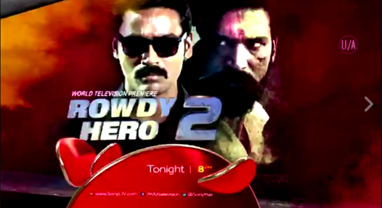 Watch 'Rowdy Hero 2' World Television Premiere on Sony Max