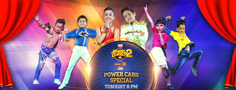 Super Dancer 2 Wild Power Card Entry 26th November 2017