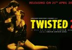 Twisted 2 Poster: Nia Sharma Raises The Temperature Once Again In The Web Series