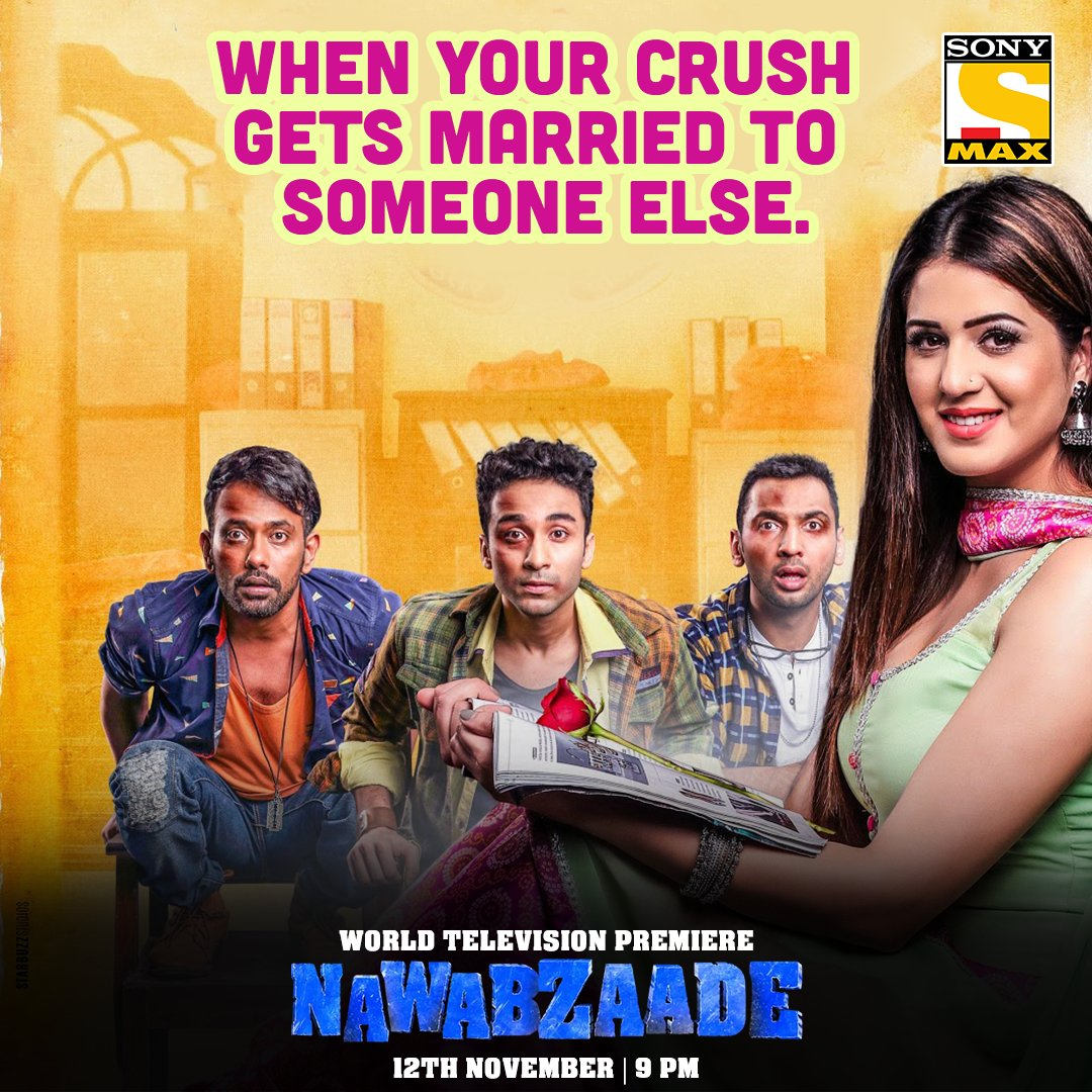 Watch Nawabzaade Movie (WTP) World Television Premiere on Sony Max