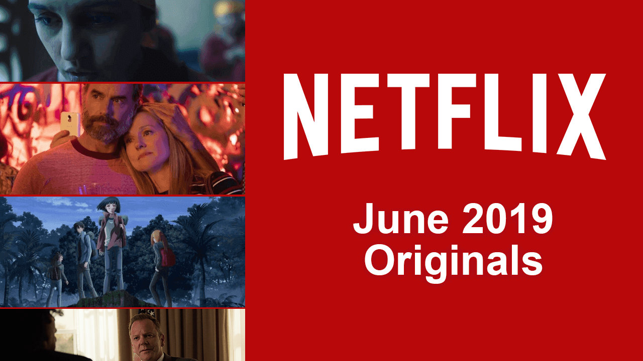 Best Upcoming Netflix Original Movies, TV Shows & Series Film List 2019