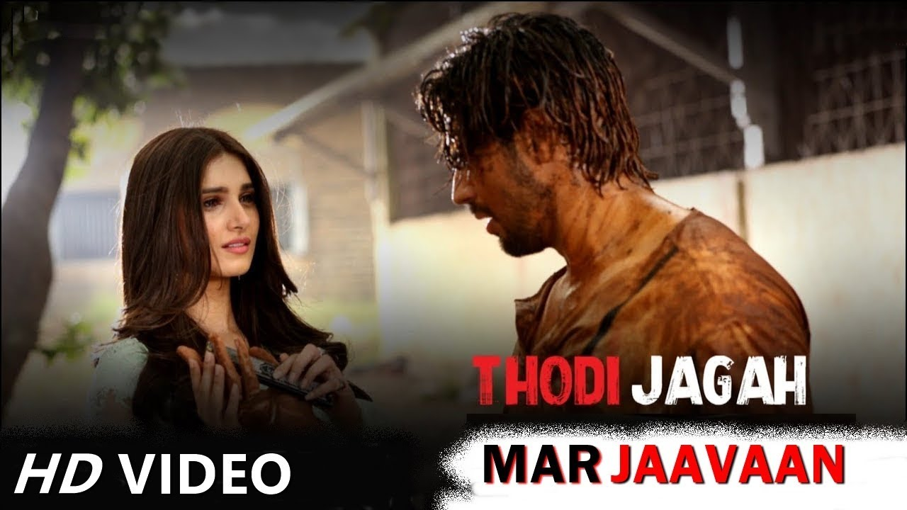 Thodi Jagah Song Full Video New Romantic Track Of Marjaavaan Movie By Arijit Sing