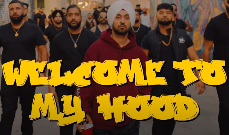 Diljit Dosanjh 'Welcome To My Hood' New Song Coming Out Soon From Teaser Video Out Images