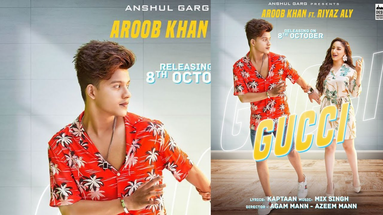 Gucci New song from Aroob Khan Feat.  Riyaz Ali poster appears release date and teaser