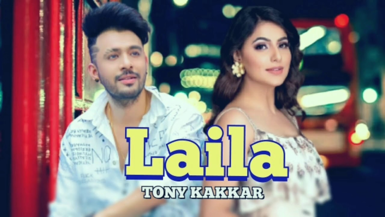 Tony Kakkar New song Laila Ft.  Heli Daruwala release date Teaser full video