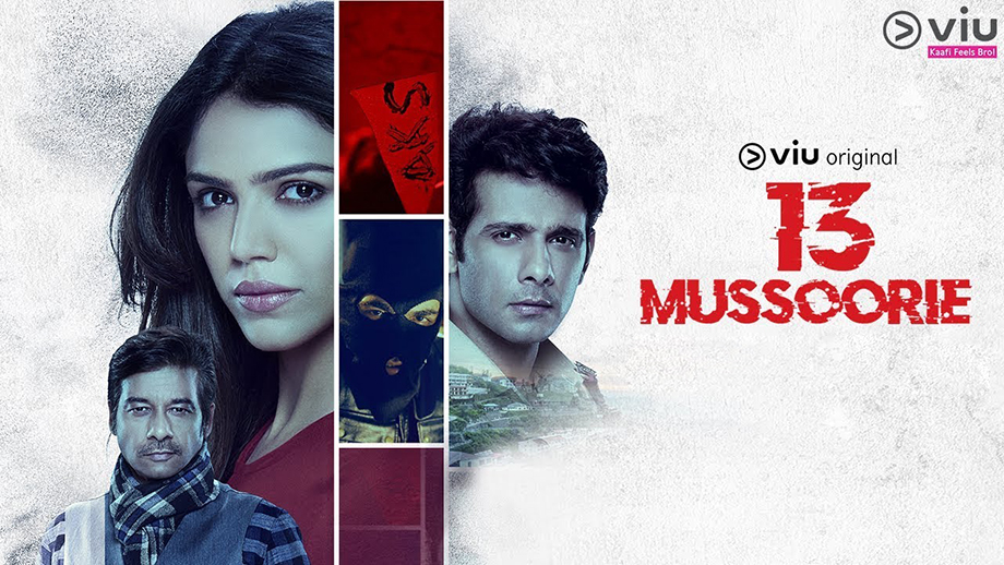 Watch 13 Mussoorie Web Series online streaming by Voot release date and cast